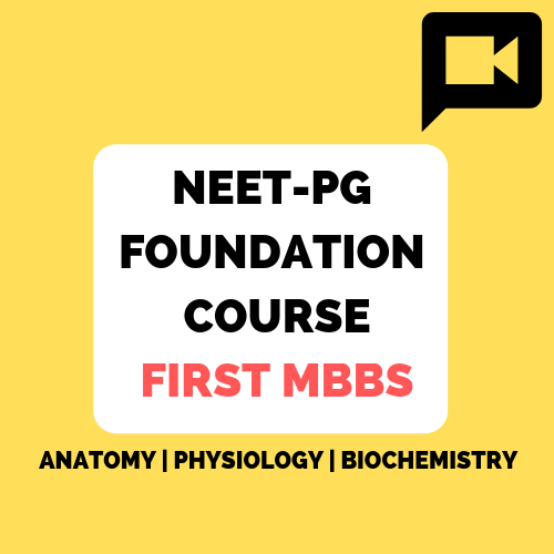 NEET-PG Foundation course First MBBS