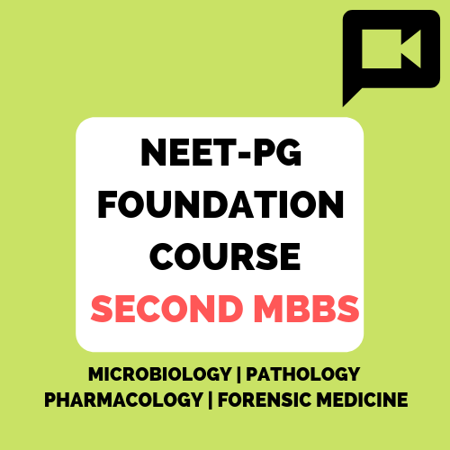 NEET-PG Foundation course Second MBBS
