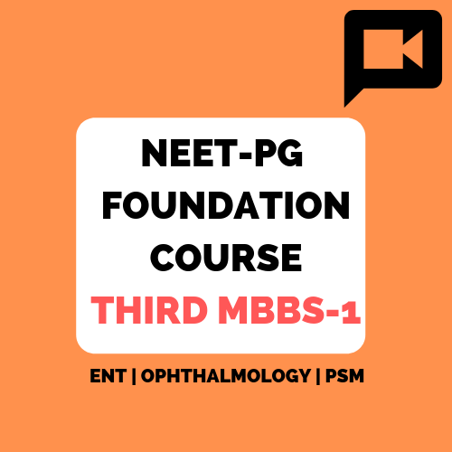 NEET-PG Foundation course Third MBBS part-1
