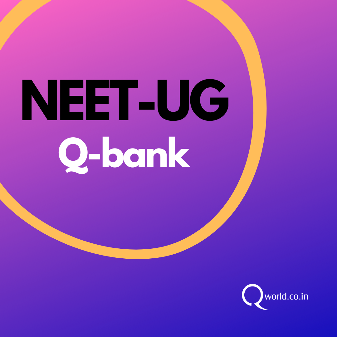 NEET UG Question Bank