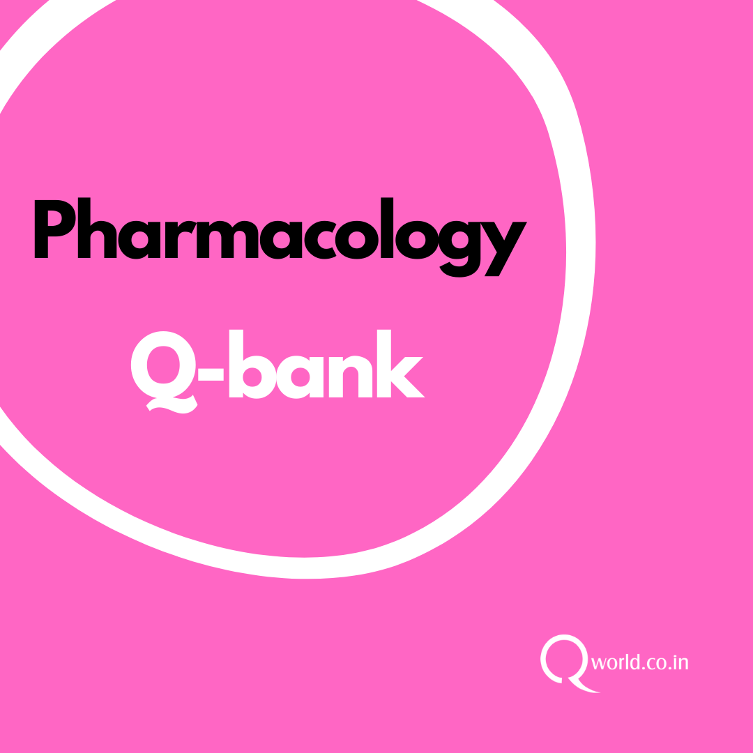 Pharmacology MCQ Bank