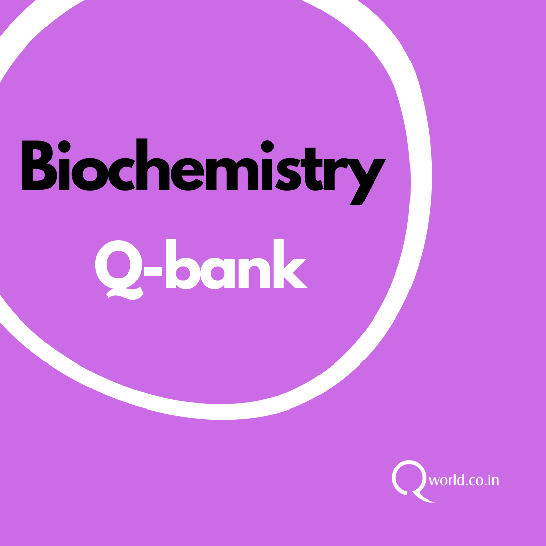 Biochemistry NEET PG Question Bank