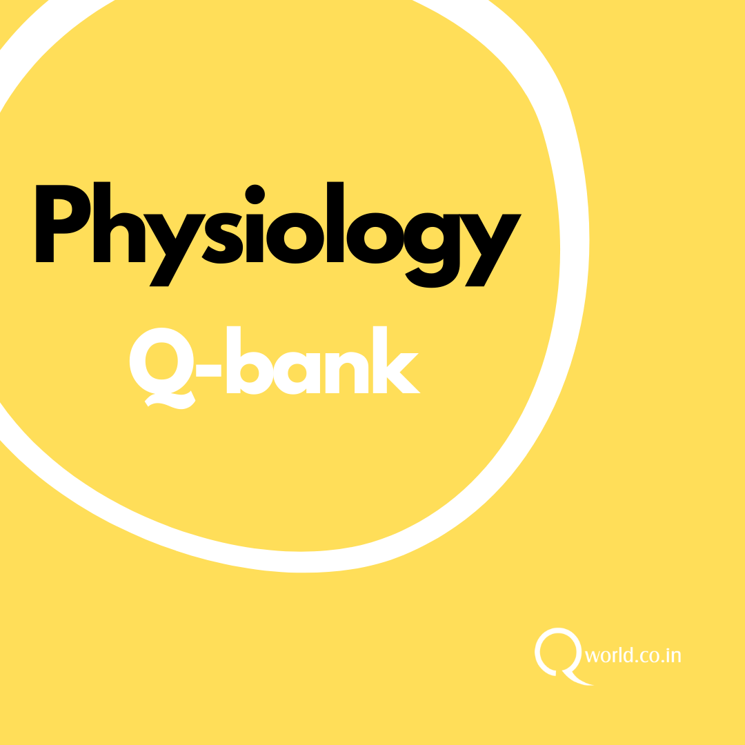 Physiology MCQ Bank